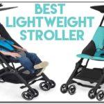 Best Lightweight Stroller For Travel