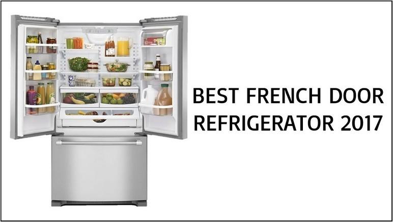 Consumer Reports Best French Door Refrigerators 2017