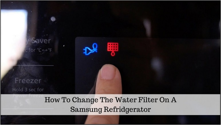 How To Reset Change Filter Light On Samsung Refrigerator