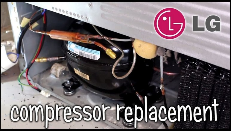 Lg Refrigerator Compressor Replacement