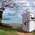 Refrigerator Haiku Joke