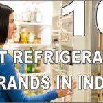 Top 10 Refrigerator Brands In India 2017