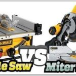 Miter Saw Vs Table Saw Blade